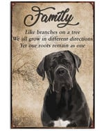 Family Cane Corso Like Branches On A Tree We All Grow In Different Directions Poster Canvas Gift For Dog Lovers Poster