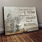 Having Both Home And Family Is A Blessing Hummingbird Spring Bud Poster Canvas Best Gift For Jesus Lovers Poster
