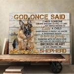 German Shepherd God One Said Love Family Broken Heart So God Ceated The Shepherd Poster Canvas Best Gift For Dog Lovers Poster