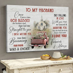 Vintage Car Once Upon God Blessed The Broken Road Family Poster Canvas Best Gift For Husband Poster