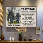 To My Dad So Much Of Me Is Made From What I Learned From You Personalized Hunting Poster Canvas Gift For Family Couple With Custom Name Poster