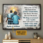 When We Get To The End Of Our Lives Together Personalized Africa Old Couple Poster Canvas Gift For Family Old Couple With Custom Name Poster