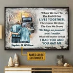 When We Get To The End Of Our Lives Together Personalized Truck Poster Canvas Gift For Family Old Couple With Custom Name Poster