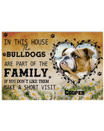 In This House The Bulldogs Are Part Of The Family Personalized Name Funny Poster Canvas Gift For Dog Lovers Poster
