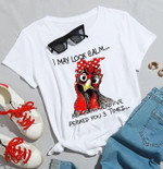Chicken I May Look Calm But In My Head I've Pecked You 3 Times Funny T Shirt Gift For Women Tshirt