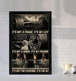 Its Not A Phase Its My Life Its Not My Hobby Its My Passion poster poster canvas