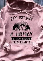 Photograph it's not just a hobby it's escape from reality hoodie Tshirt Hoodie Sweater