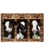 Wooden Cow It's Not Phase It's My Life It's Not Hobby It's My Passion It's Not For Everyone It's For Me poster canvas