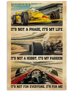 Indianapolis car it's not a phase it's my life it's not a hobby it's my passion poster poster canvas