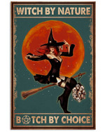 Witch By Narure B-Tch By Choice Witch Flying Moon Poster Gift For Witch Lovers Halloween Holiday Poster