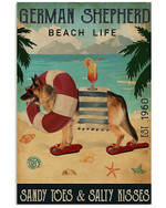 Funny German Shepherd Beach Life Sandy Toes & Salty Kisses Holiday Decor Poster Canvas Gift For German Shepherd Lovers Dog Lovers Poster