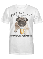 Pug And Beer make me happy Gift for you Vertical