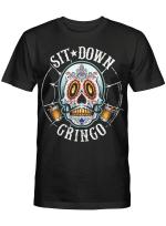 Sit Down Gringo