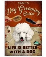 Dog Grooming Salon- Life Is Better With A Dog