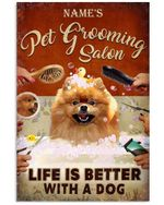 Pet Grooming Salon-Life Is Better Than