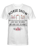 Mother's Day - Horse Show Mom Ladies T-Shirt AT1504-05