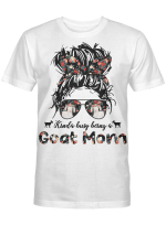 Kinda busy Being A Goat Mom Classic T-Shirt  AT1904-03
