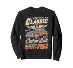 I'm Not Old I'm A Classic Since 1952 67th Birthday Sweat