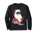 Christmas Happy Holla Days African American Long Sleeve
