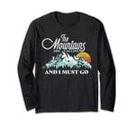 Mountains Are Calling & I Must Go Retro Vintage Long Sleeve