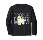 Doodle Mom |Goldendoodle Nickerstickers Dog Long Sleeve Tee