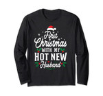 First Christmas With My Hot New Husband Long Sleeve Tee