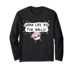 The Good Advice Cupcake Grab Life By The Balls Long Sleeve T