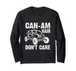 Can-Am Hair Don`T Care Long Sleeve Gift
