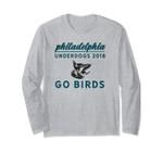 Go Birds Philadelphia Underdogs 2018 Game Day Long Sleeve