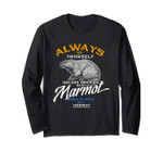 Always Be Marmot Long Sleeve Love Animals Gifts Spring