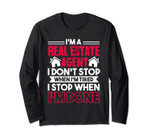 I'm A Real Estate Agent Long Sleeve