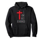 I am not ashamed - Big Red Cross - Gospel Christian