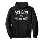 My GOD Vs MY Enemies