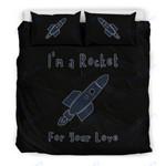 Custom Bedding I'm A Rocket For Your Love Bedding Set