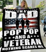 Custom Blanket I Am A Dad A Pop Pop And A Veteran Blanket - Fleece Blanket