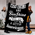 Custom Blanket MAY Girls Are Sunshine Mixed With A Little Hurricane Blanket - Fleece Blanket