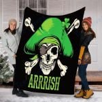 Custom Blanket Arrrish Irish Blanket - St Patrick's Day Gifts - Fleece Blanket