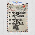 Custom Blanket Letter My Daughter Is My Soldier Hero Blanket - Gift for Mom & Dad