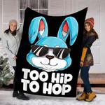 Custom Blanket Too Hip To Hop Easter Egg Blanket - Fleece Blanket