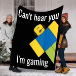 Custom Blanket Can't Hear You I'm Gaming Noob Gamer Gift Blanket - Fleece Blanket