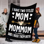 Custom Blanket I Have Two Titles Mom Blanket - Perfect Gift For Mom - Fleece Blanket