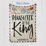 Custom Blanket Letter Daughter of the King Corinthians 6:18 Christian Blanket - Gift for Daughter
