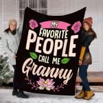 Custom Blanket My Favorite People Call Me Granny Blanket - Fleece Blanket