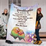 Custom Blanket To My Granddaughter Always Remember You Blanket - Fleece Blanket #49908