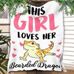 Customs Blanket This Girl Loves Her Bearded Dragon Blanket - Perfect Gift For Girl - Fleece Blanket