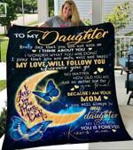 Custom Blanket To My Daughter Blanket - Perfect Gift For Daughter - Fleece Blanket #63394