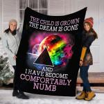Customs Blanket The Child Is Grown The Dream Is Gone Comfortably Numb Blanket - Fleece Blanket