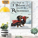 Dachshund Remember Christmas Canvas Prints Wall Art - Matte Canvas