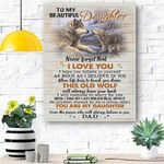To My Daughter Wolf Canvas Print Wall Art - Gift For Daughter - Matte Canvas #30811