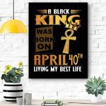 April 40th Living My Best Life Canvas Print Wall Art - Matte Canvas